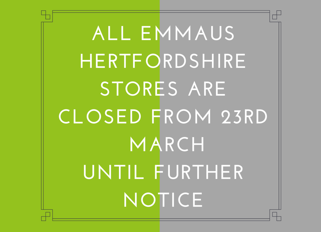Temporary closure of Emmaus Hertfordshire stores